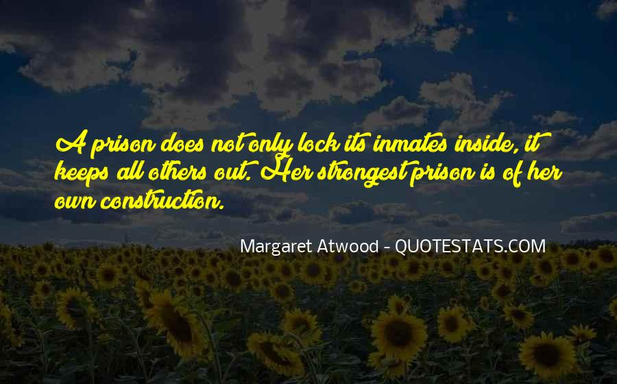 Out Of Prison Quotes #630970