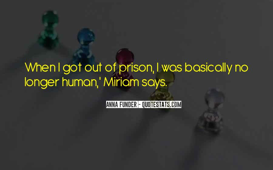 Out Of Prison Quotes #643424