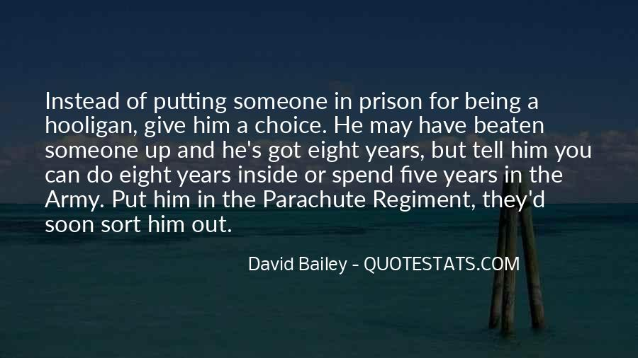 Out Of Prison Quotes #674339