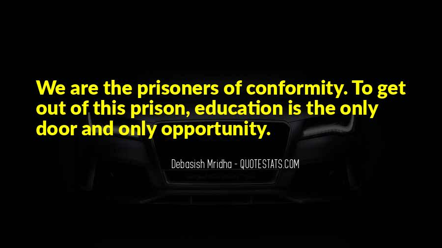 Out Of Prison Quotes #727258