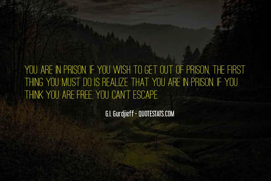 Out Of Prison Quotes #786204
