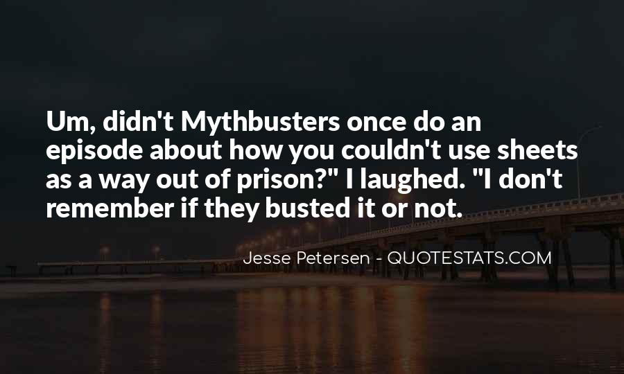 Out Of Prison Quotes #85641