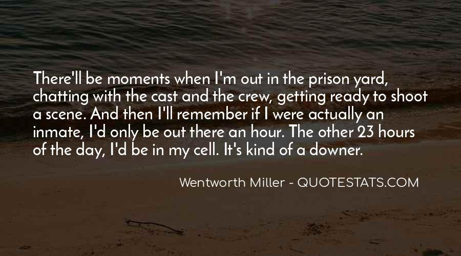 Out Of Prison Quotes #955651
