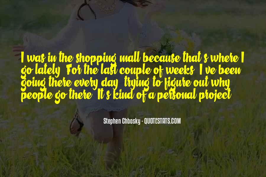 Out Shopping Quotes #1174367