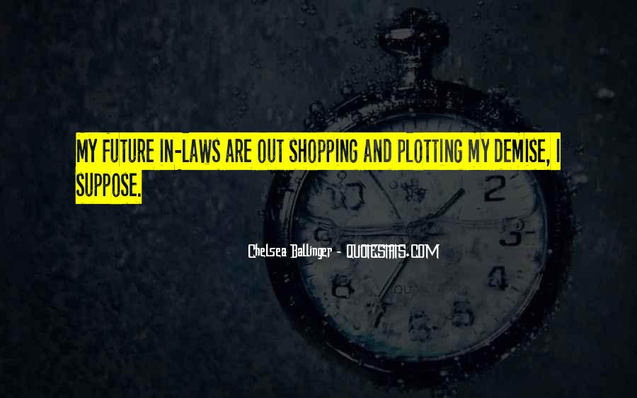 Out Shopping Quotes #286485