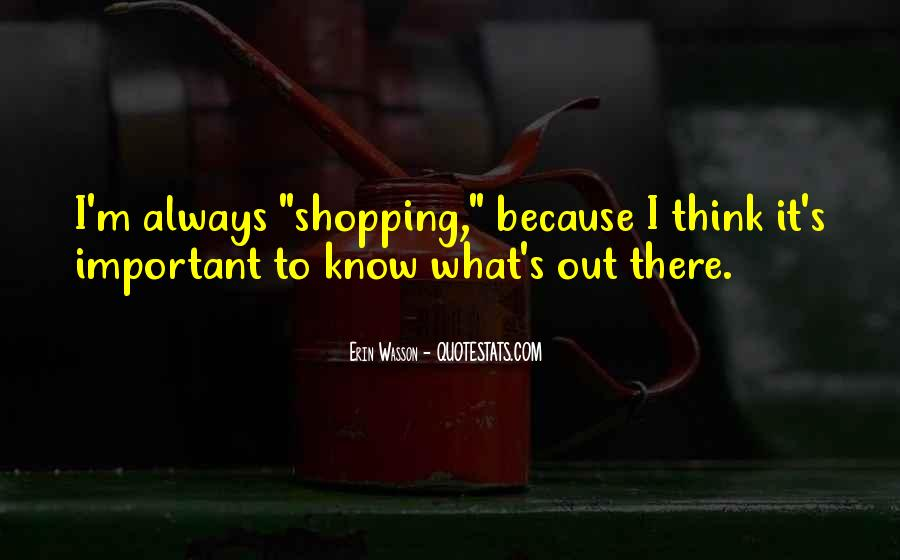 Out Shopping Quotes #288855
