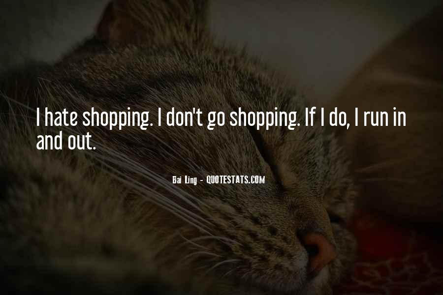 Out Shopping Quotes #477886