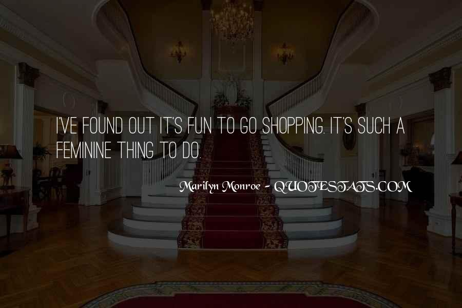 Out Shopping Quotes #554536