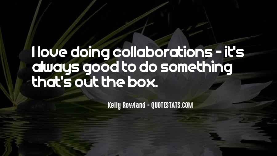Out The Box Quotes #110886