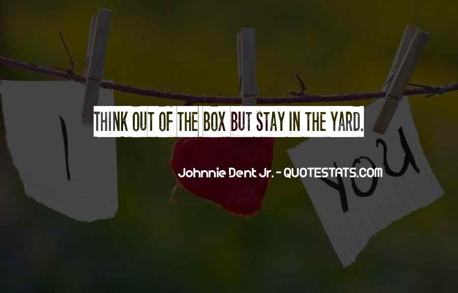 Out The Box Quotes #159874