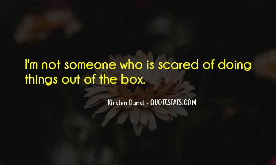 Out The Box Quotes #333899