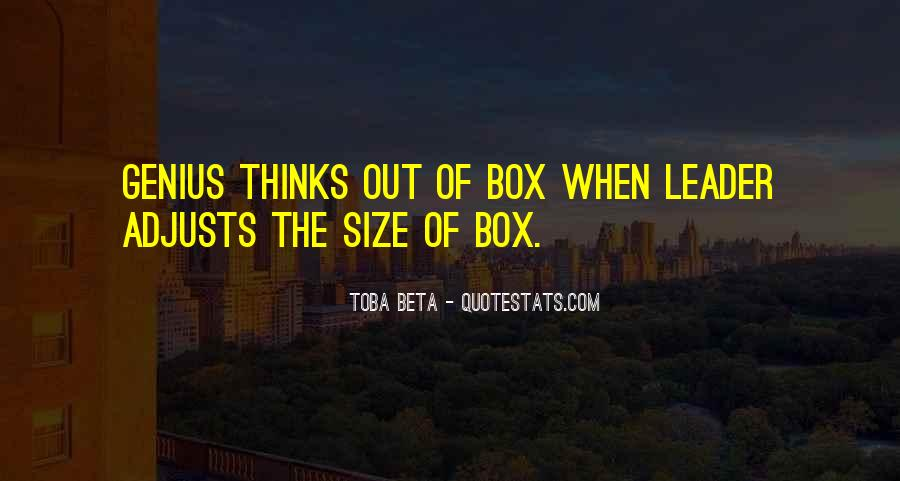 Out The Box Quotes #39767