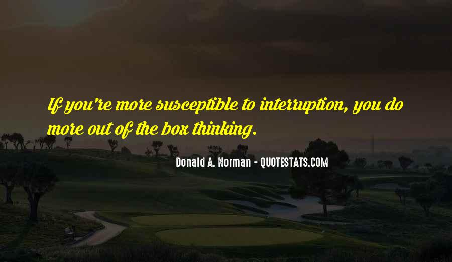 Out The Box Quotes #512281