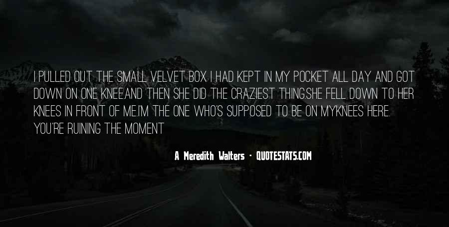 Out The Box Quotes #570132