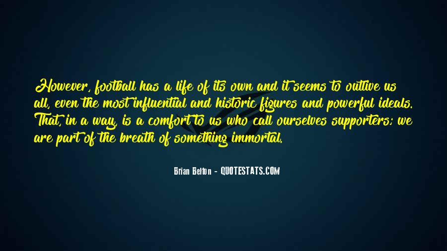 Outlive Your Life Quotes #401093