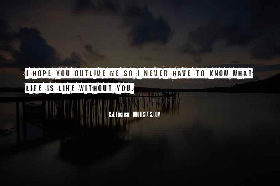 Outlive Your Life Quotes #775264
