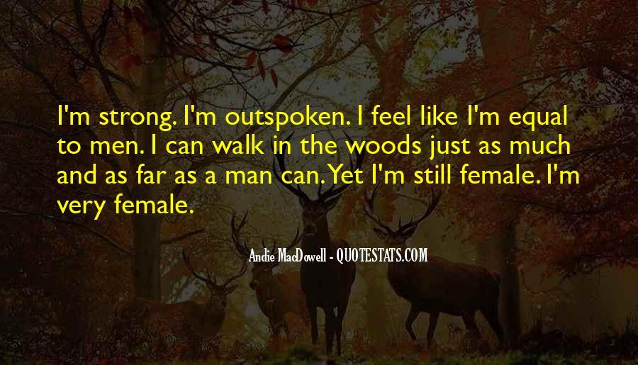 Outspoken Female Quotes #141052