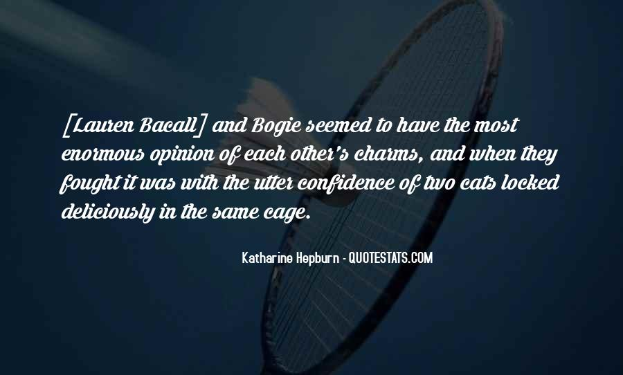 Quotes About Bogart And Bacall #1724366