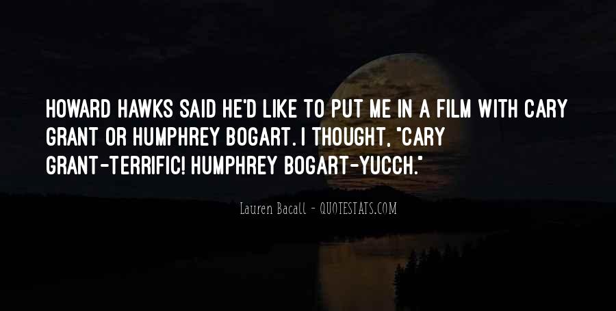 Quotes About Bogart And Bacall #364810