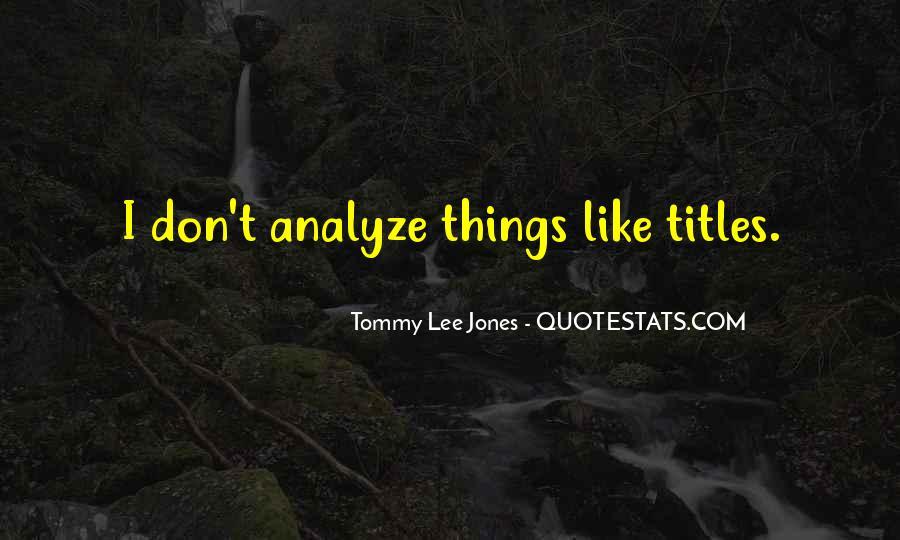 Over Analyze Quotes #36615