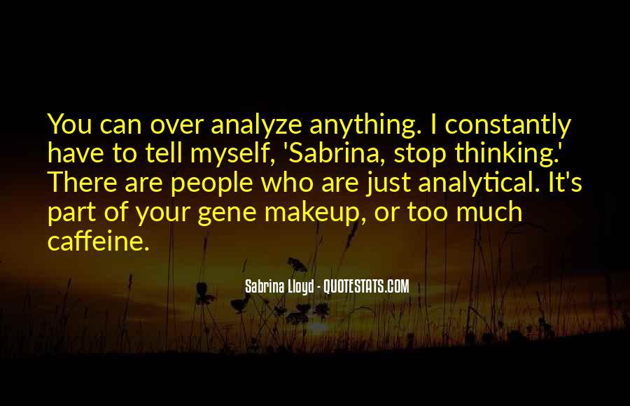 Over Analyze Quotes #390483
