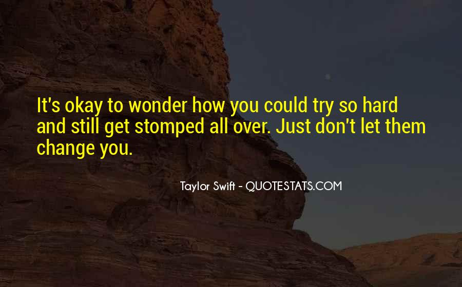 Over It All Quotes #41326