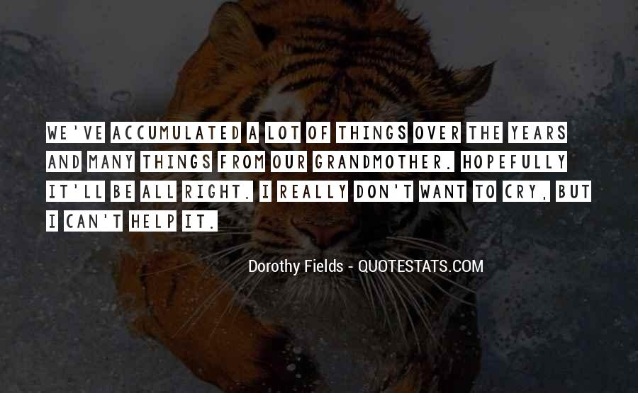 Over It All Quotes #54285