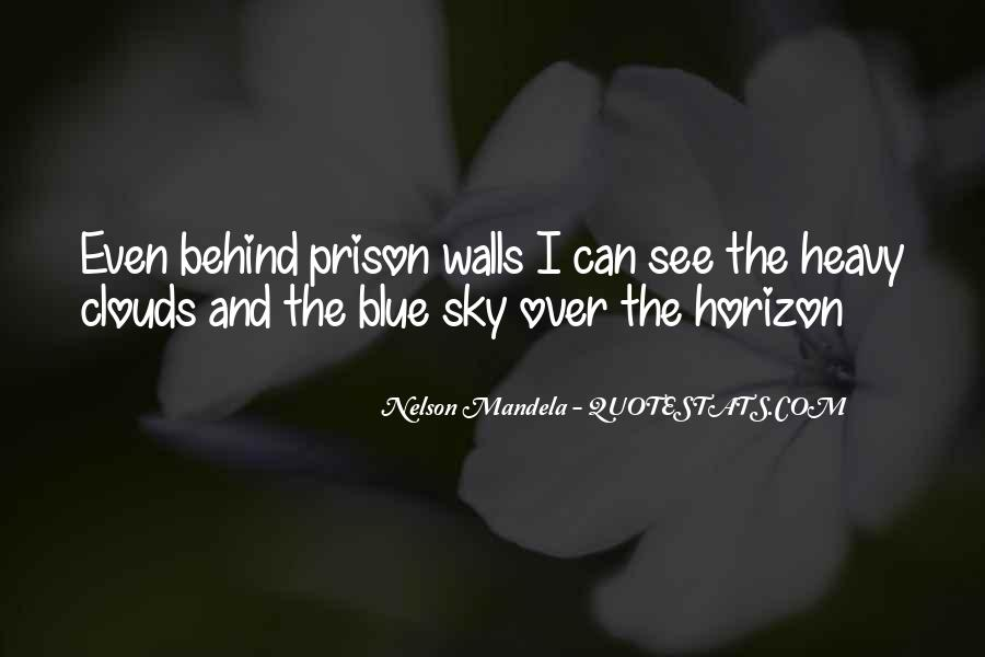 Over The Clouds Quotes #1131697