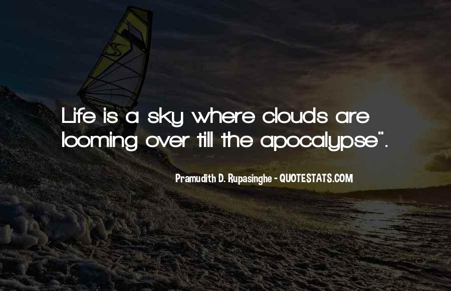 Over The Clouds Quotes #1202197