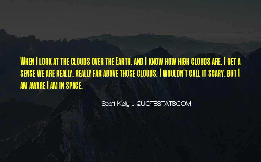 Over The Clouds Quotes #1356598