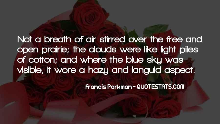 Over The Clouds Quotes #1822451