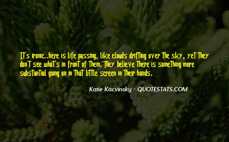 Over The Clouds Quotes #758910
