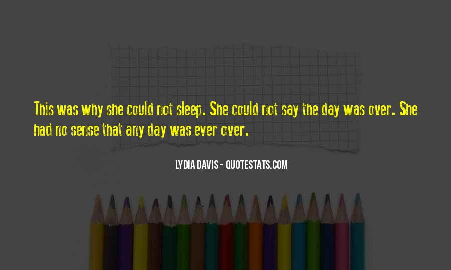 Over The Day Quotes #66532