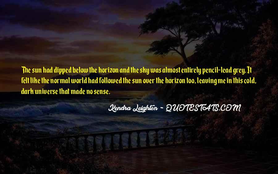 Over The Horizon Quotes #106191