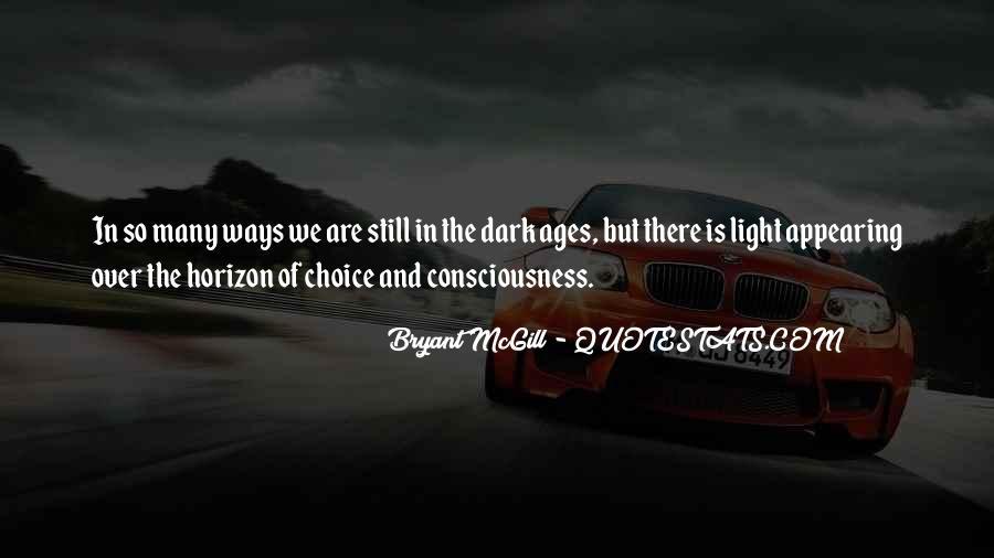 Over The Horizon Quotes #1077144