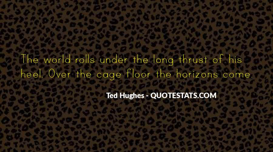 Over The Horizon Quotes #1163997