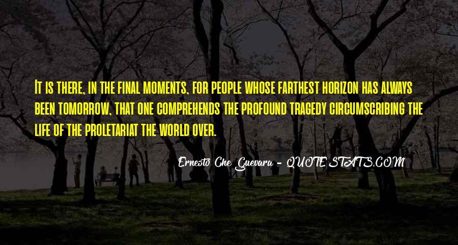 Over The Horizon Quotes #1641467