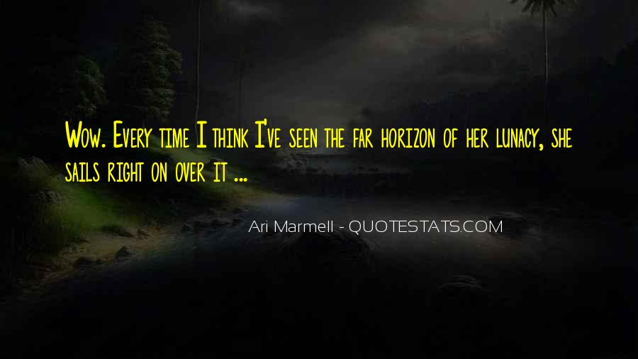 Over The Horizon Quotes #1646733