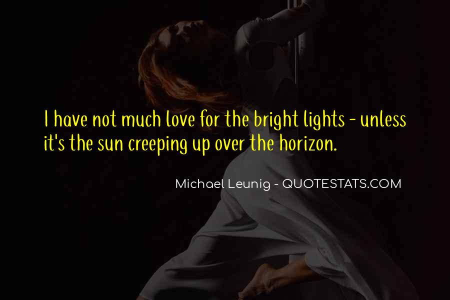 Over The Horizon Quotes #1749441