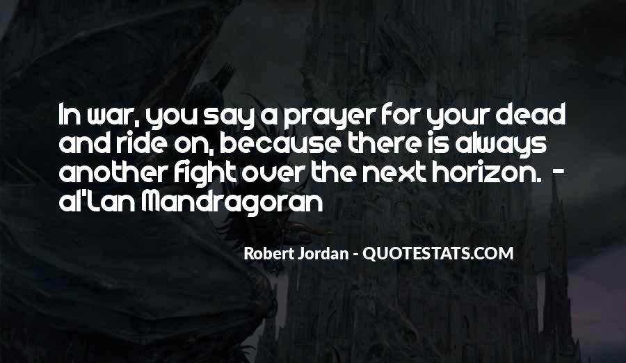 Over The Horizon Quotes #1841694