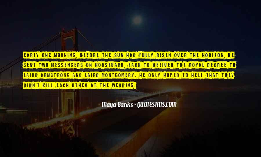 Over The Horizon Quotes #204815