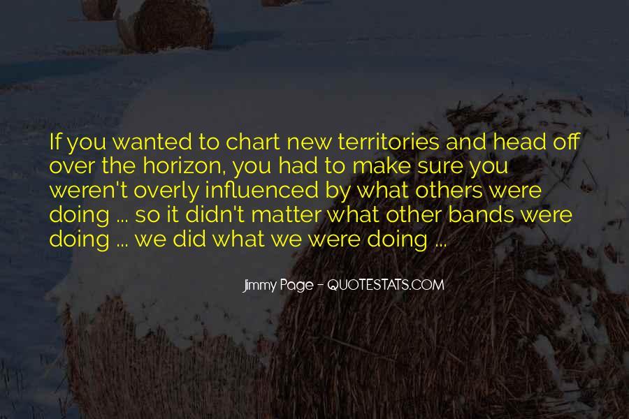 Over The Horizon Quotes #309491