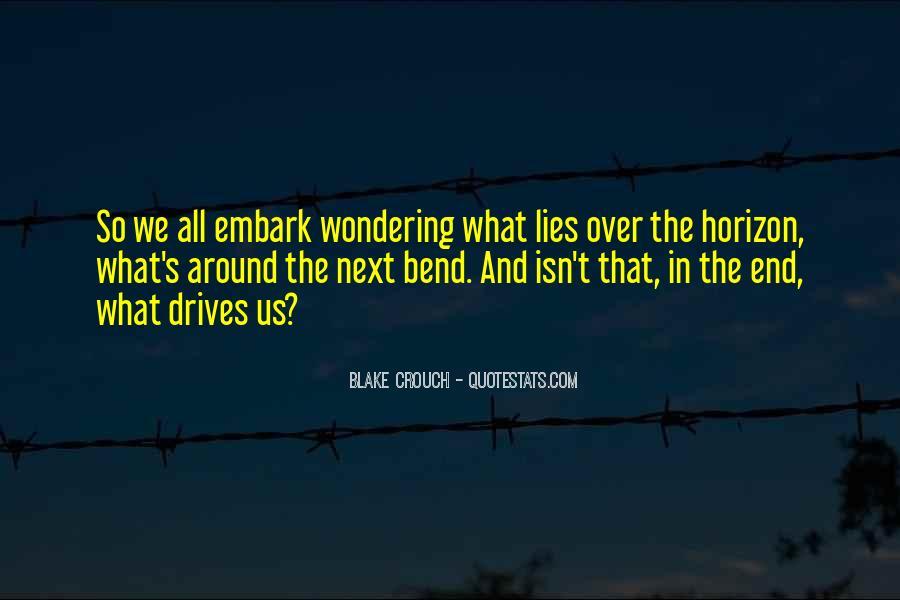 Over The Horizon Quotes #635919