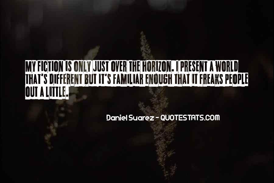 Over The Horizon Quotes #696674