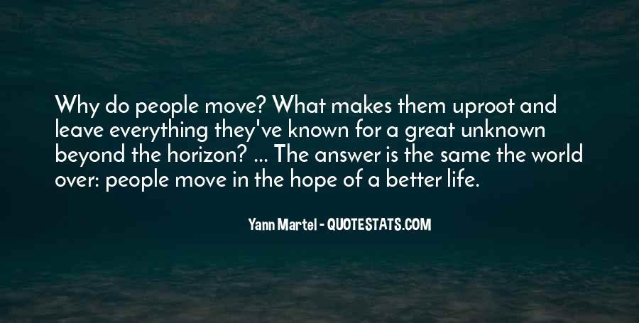 Over The Horizon Quotes #766420