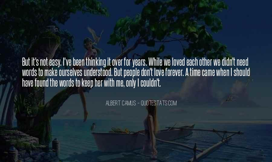 Over Thinking Love Quotes #1435805