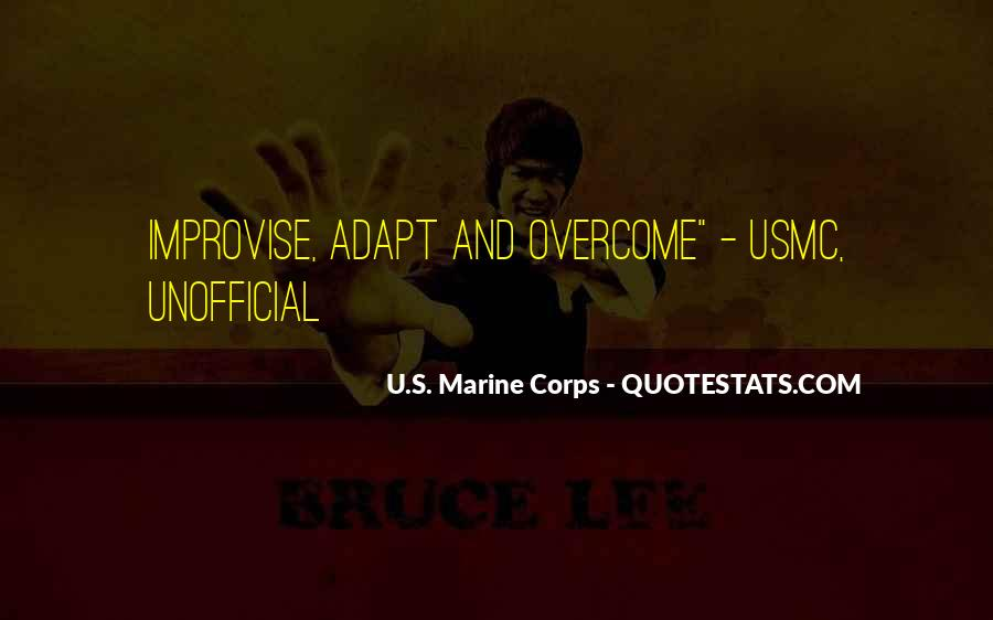 Overcome And Adapt Quotes #81988