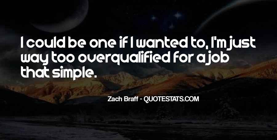 Overqualified Quotes #1257155