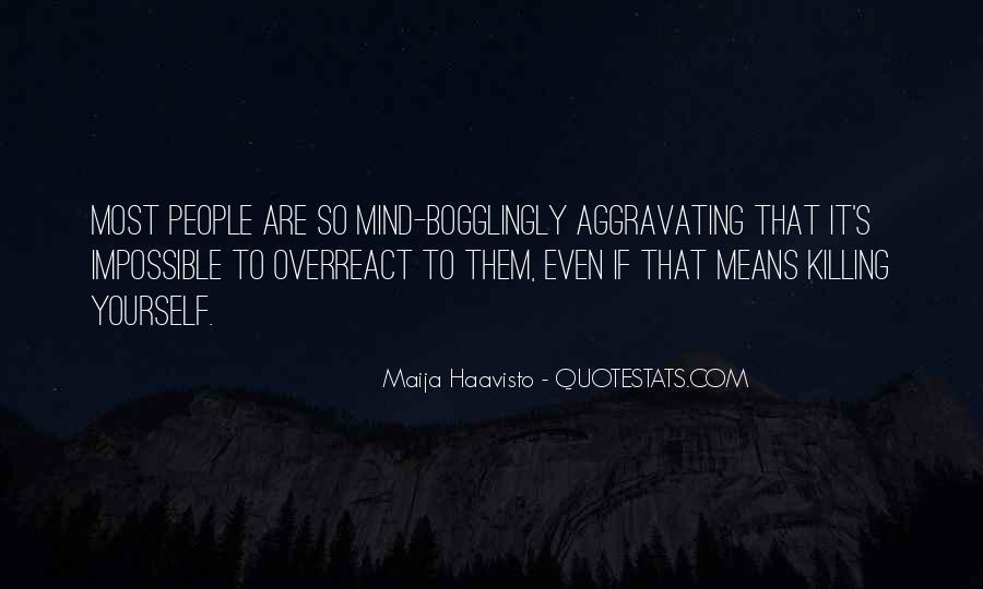 Overreact Quotes #115352