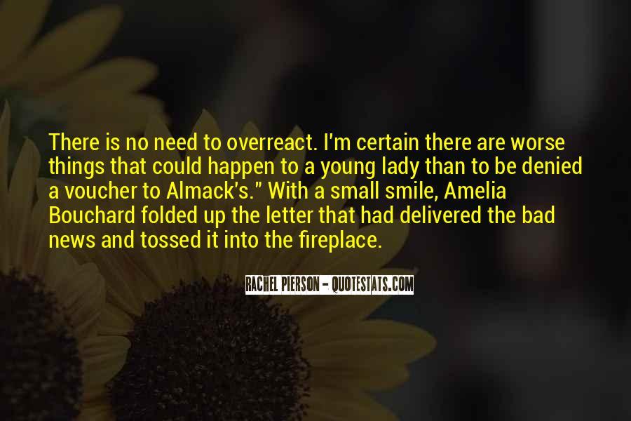 Overreact Quotes #537577